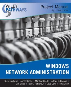 Wiley Pathways Windows Network Administration Project Manual (0470477385) cover image