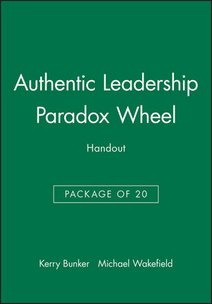 Authentic Leadership Paradox Wheel Handout - Package of 20  (0470562285) cover image