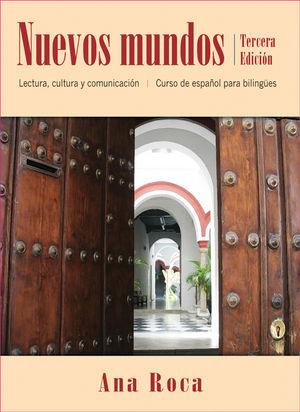 Nuevos mundos: Curso de espanol para bilingues, 3rd Edition