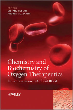Chemistry and Biochemistry of Oxygen Therapeutics: From Transfusion to Artificial Blood (0470686685) cover image
