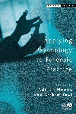 Applying Psychology to Forensic Practice (0470693185) cover image