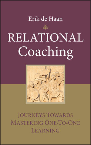 Relational Coaching: Journeys Towards Mastering One-To-One Learning  (0470724285) cover image