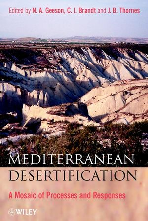 Mediterranean Desertification: A Mosaic of Processes and Responses
