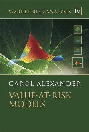 Market Risk Analysis, Volume IV, Value at Risk Models (0470997885) cover image