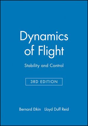 Dynamics of Flight: Stability and Control, 3rd Edition (0471034185) cover image