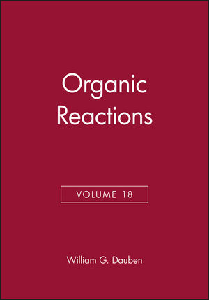 Organic Reactions, Volume 18