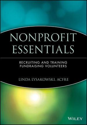 Nonprofit Essentials: Recruiting and Training Fundraising Volunteers (0471706485) cover image