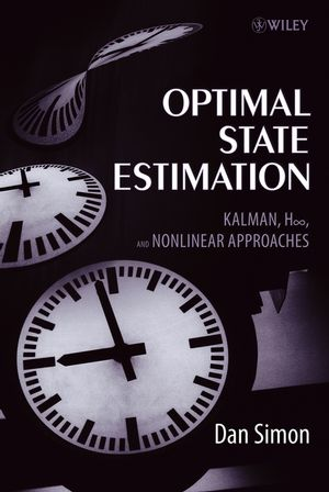 Optimal State Estimation: Kalman, H Infinity, and Nonlinear Approaches (0471708585) cover image
