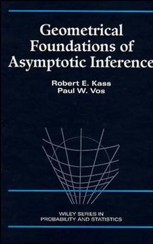 Geometrical Foundations of Asymptotic Inference (0471826685) cover image