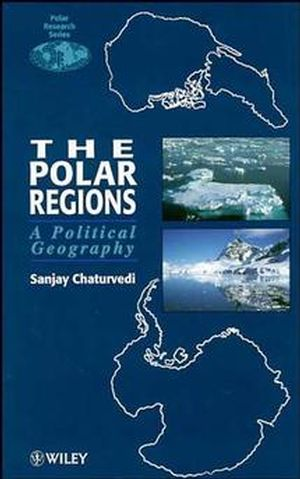 The Polar Regions: A Political Geography (0471948985) cover image