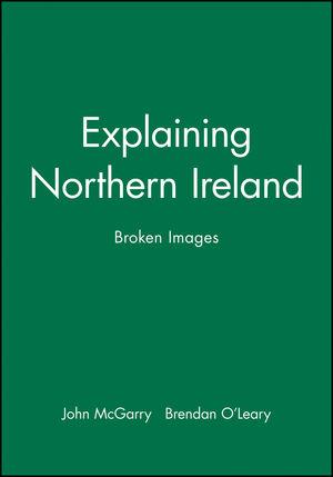 Explaining Northern Ireland: Broken Images
