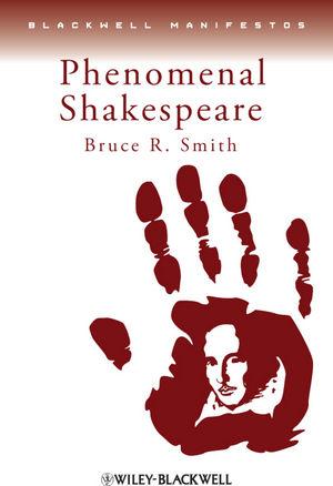 Phenomenal Shakespeare (0631235485) cover image