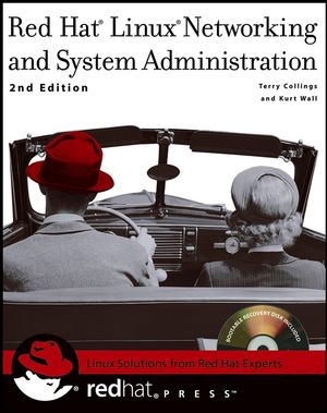 Red Hat� Linux� Networking and System Administration, 2nd Edition (0764544985) cover image