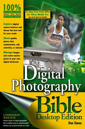 Digital Photography Bible, Desktop Edition (0764576585) cover image