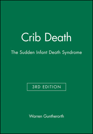 Crib Death: The Sudden Infant Death Syndrome, 3rd Edition