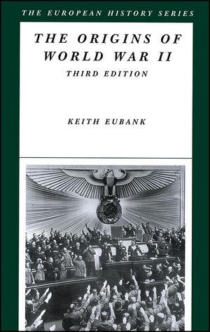 The Origins of World War II, 3rd Edition