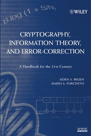 Cryptography, Information Theory, and Error-Correction: A Handbook for the 21st Century (1118031385) cover image