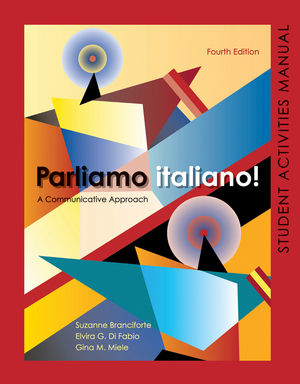 Parliamo italiano 4th Edition Activities Manual: Activities Manual and Lab Audio, 4th Edition