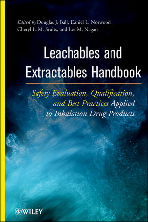 Leachables and Extractables Handbook: Safety Evaluation, Qualification, and Best Practices Applied to Inhalation Drug Products (1118147685) cover image