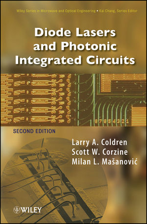 Diode Lasers and Photonic Integrated Circuits, 2nd Edition (1118148185) cover image