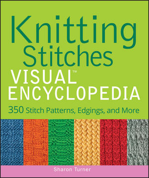 Knitting Stitches VISUAL Encyclopedia (1118183185) cover image