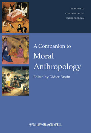 A Companion to Moral Anthropology (1118290585) cover image