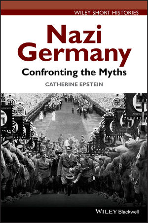 Nazi Germany: Confronting the Myths (1118294785) cover image