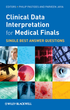 Clinical Data Interpretation for Medical Finals: Single Best Answer Questions (1118344685) cover image