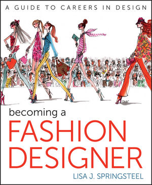Becoming a Fashion Designer (1118420985) cover image