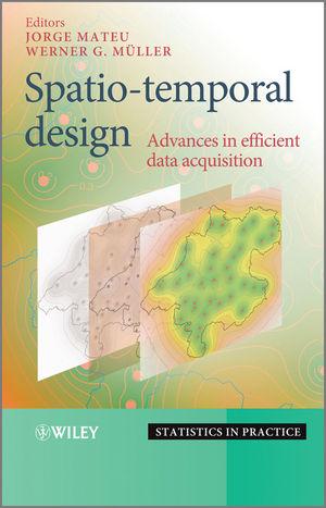 Spatio-temporal Design: Advances in Efficient Data Acquisition (1118441885) cover image