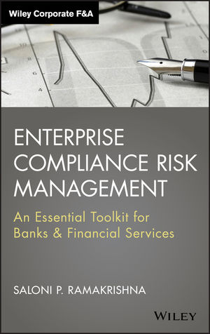 Enterprise Compliance Risk Management: An Essential Toolkit for Banks and Financial Services