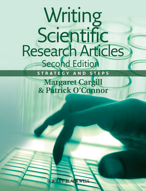 Writing Scientific Research Articles: Strategy and Steps, 2nd Edition (1118570685) cover image