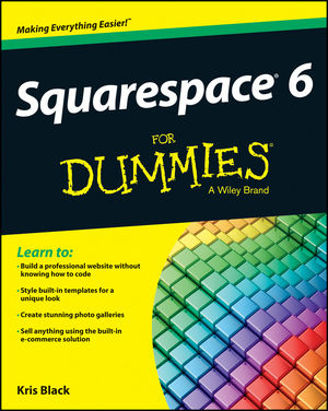 Squarespace 6 For Dummies (1118575385) cover image