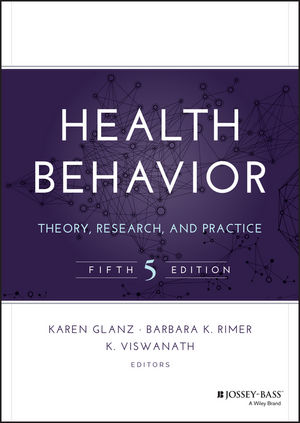 Health Behavior: Theory, Research, and Practice, 5th Edition (1118628985) cover image