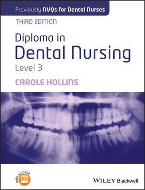 Diploma in Dental Nursing, Level 3, 3rd Edition