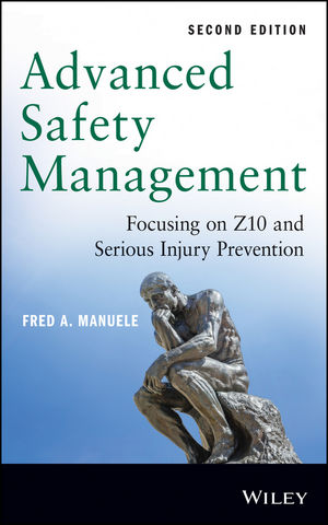 Advanced Safety Management: Focusing on Z10 and Serious Injury Prevention, 2nd Edition (1118645685) cover image