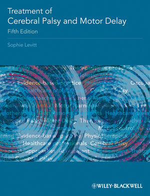 Treatment of Cerebral Palsy and Motor Delay, 5th Edition (1118699785) cover image