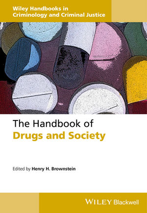 The Handbook of Drugs and Society (1118726685) cover image