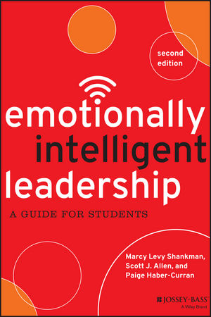 Emotionally Intelligent Leadership: A Guide for Students, 2nd Edition