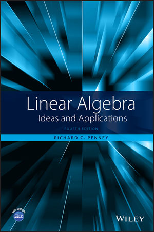 Linear Algebra: Ideas and Applications, 4th Edition