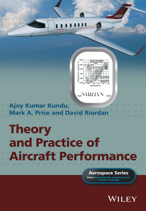 Theory and Practice of Aircraft Performance (1119074185) cover image