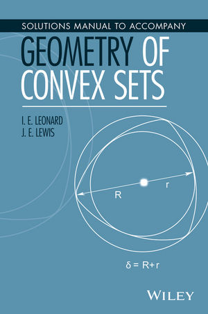 Solutions Manual to Accompany Geometry of Convex Sets (1119184185) cover image