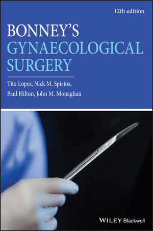 Bonney's Gynaecological Surgery, 12th Edition
