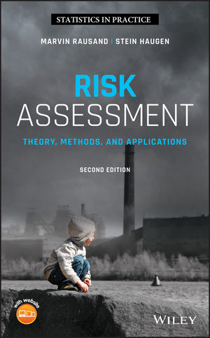 Risk Assessment: Theory, Methods, and Applications, 2nd Edition