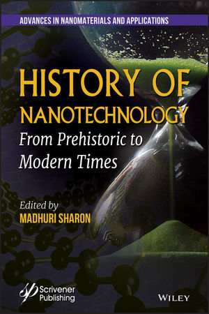 History of Nanotechnology: From Prehistoric to Modern Times