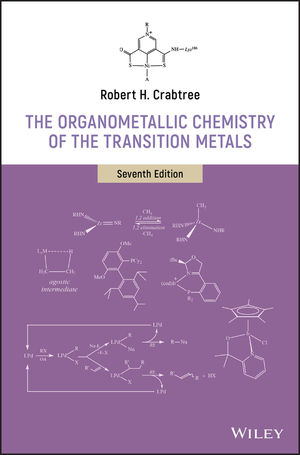 The Organometallic Chemistry of the Transition Metals, 7th Edition