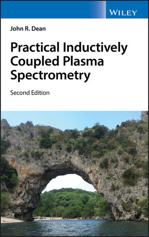 Practical Inductively Coupled Plasma Spectrometry, 2nd Edition