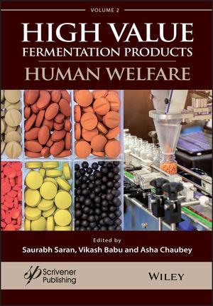 A Handbook on High Value Fermentation Products, Volume 2: Human Welfare