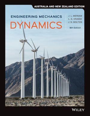 Engineering Mechanics: Dyanmics, 9th Australian New Zealand Edition