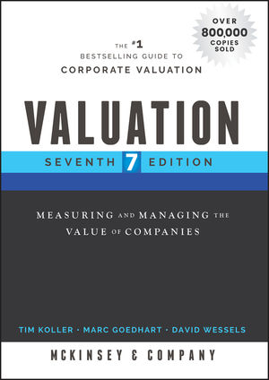 Valuation Measuring And Managing The Value Of Companies 7th Edition Wiley